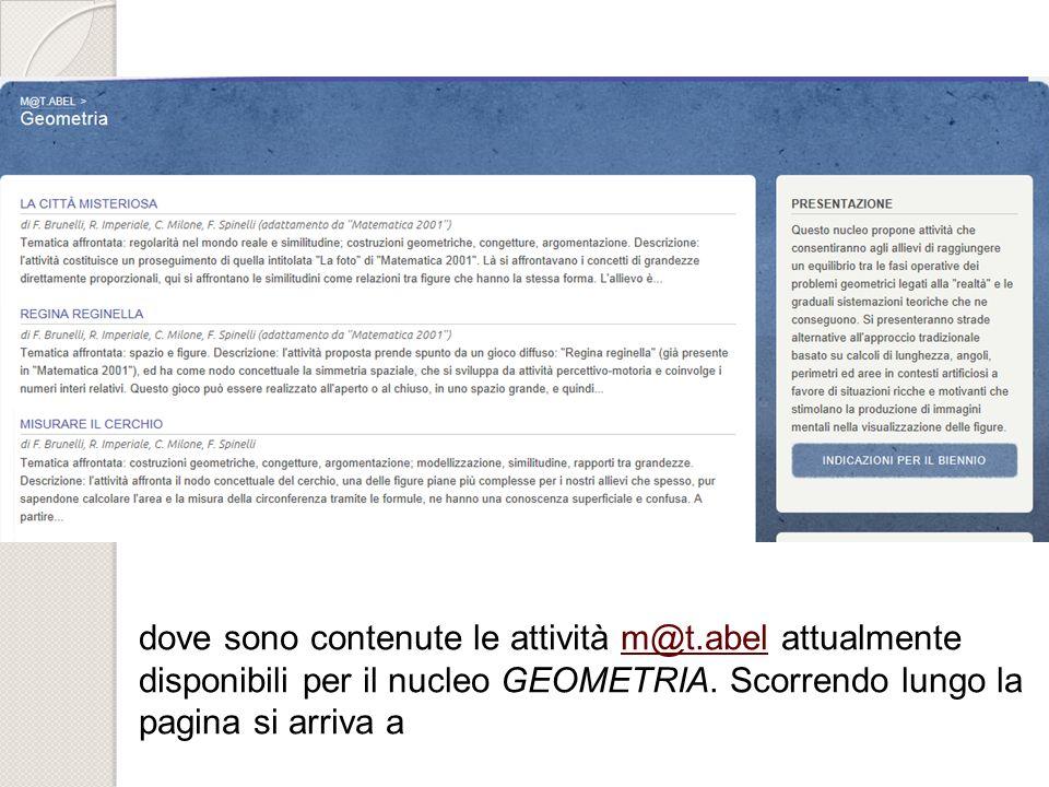 dove sono contenute le attività m@t.abel attualmentem@t.abel disponibili per il nucleo GEOMETRIA. Scorrendo lungo la pagina si arriva a