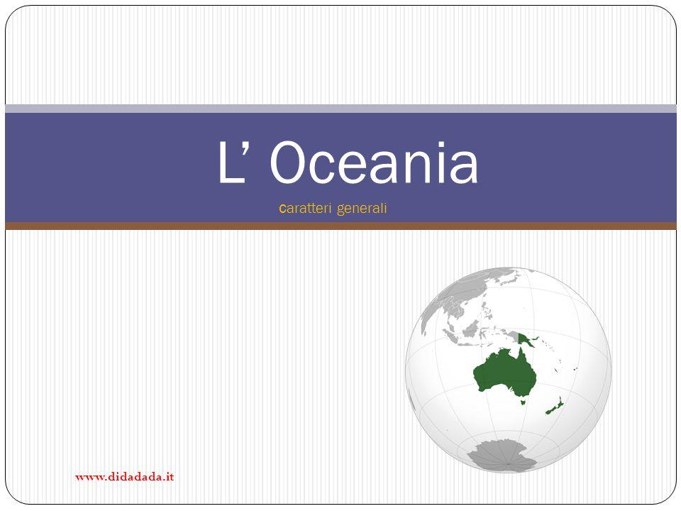 L Oceania c aratteri generali www.didadada.it
