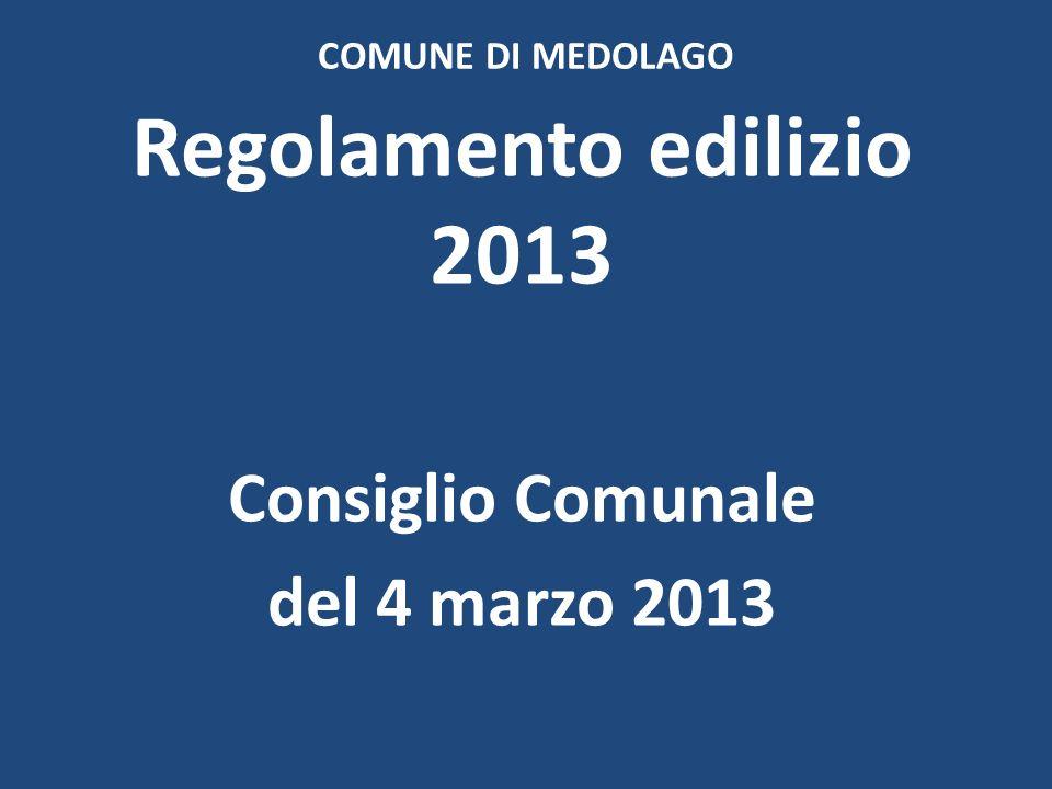 COMUNE DI MEDOLAGO Regolamento edilizio 2013 Consiglio Comunale del 4 marzo 2013