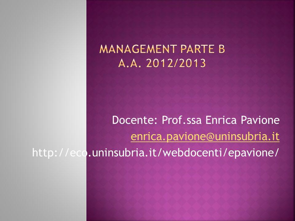 Docente: Prof.ssa Enrica Pavione enrica.pavione@uninsubria.it http://eco.uninsubria.it/webdocenti/epavione/