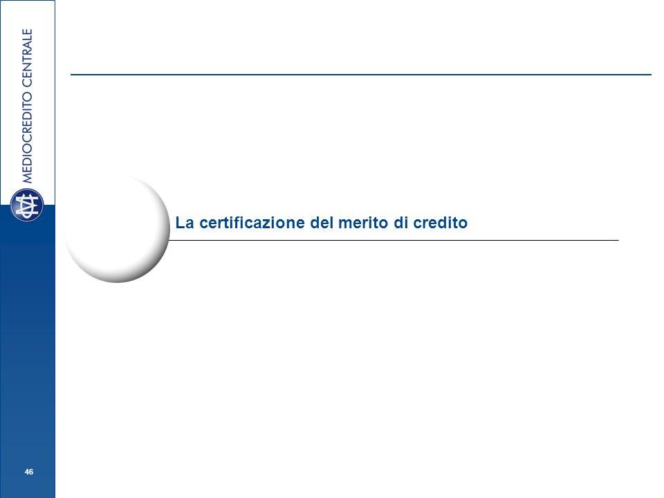 46 La certificazione del merito di credito