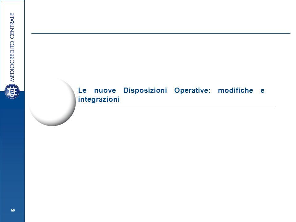 50 Le nuove Disposizioni Operative: modifiche e integrazioni