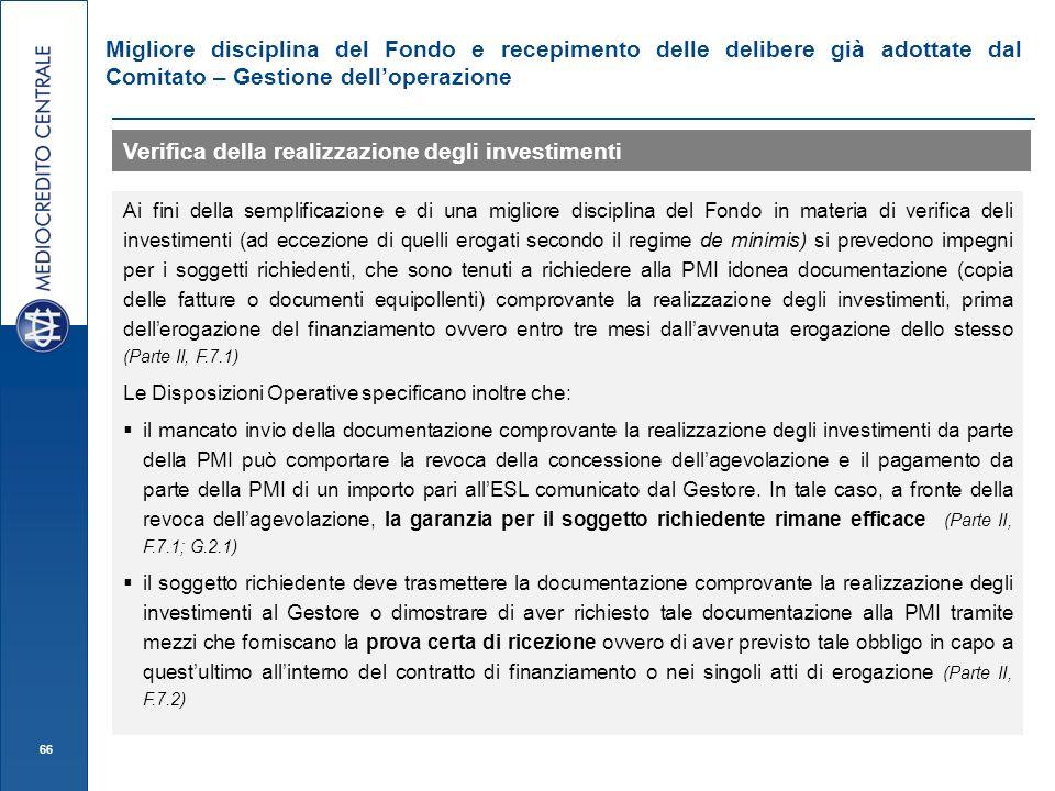 66 Migliore disciplina del Fondo e recepimento delle delibere già adottate dal Comitato – Gestione delloperazione Verifica della realizzazione degli i