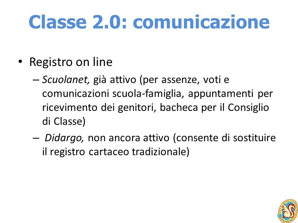 Classe 2.0: comunicazione Registro on line – Scuolanet, già attivo (per assenze, voti e comunicazioni scuola-famiglia, appuntamenti per ricevimento de