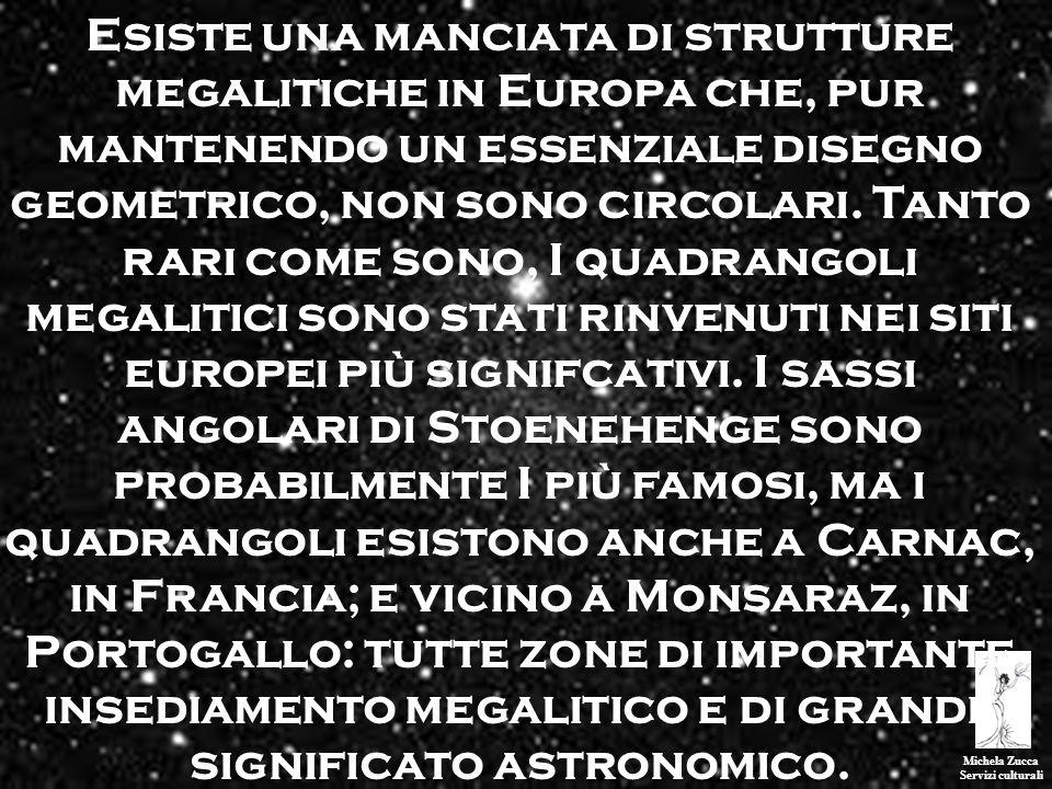 Michela Zucca Servizi culturali Esiste una manciata di strutture megalitiche in Europa che, pur mantenendo un essenziale disegno geometrico, non sono