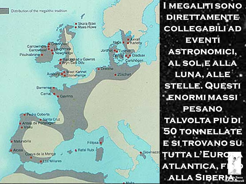 Michela Zucca Servizi culturali NellEuropa neolitica, esiste levidenza di almeno due fasi distinte di sviluppo culturale in cui si costruiscono grandi edifici pubblici orientati e allineati astronomicamente.