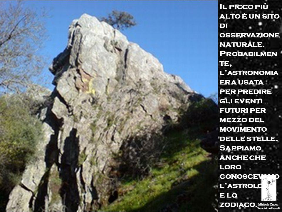 Michela Zucca Servizi culturali Il picco più alto è un sito di osservazione naturale. Probabilmen te, lastronomia era usata per predire gli eventi fut