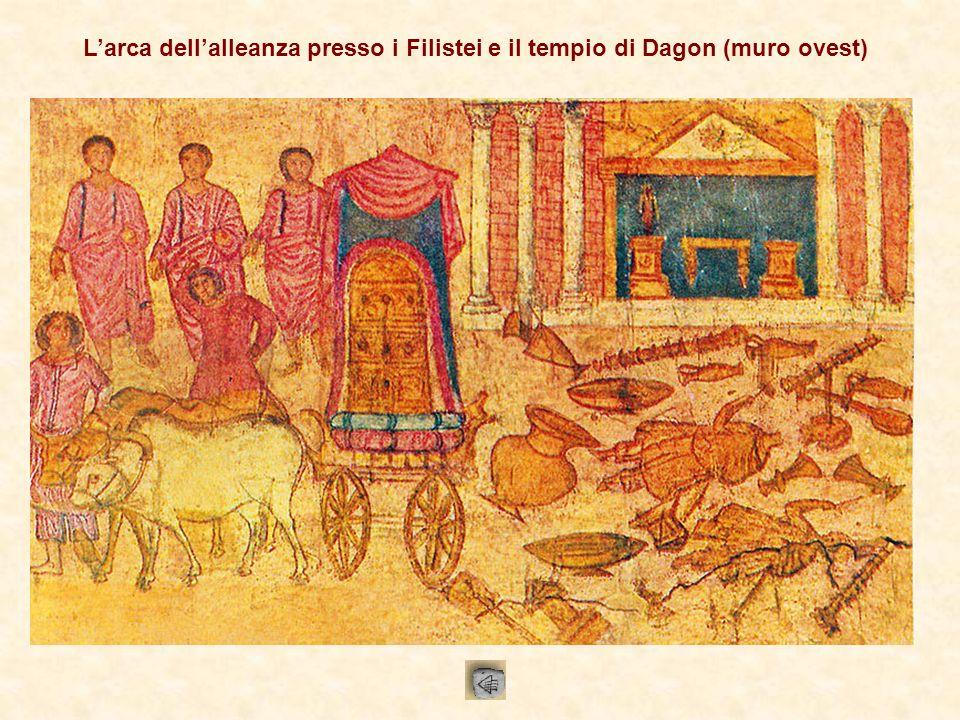 Larca dellalleanza presso i Filistei e il tempio di Dagon (muro ovest)