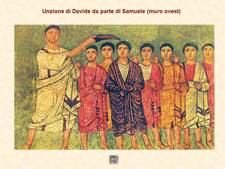 Unzione di Davide da parte di Samuele (muro ovest)