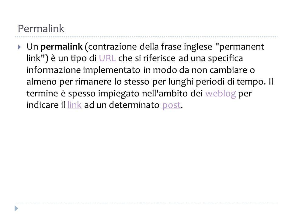 Permalink Un permalink (contrazione della frase inglese