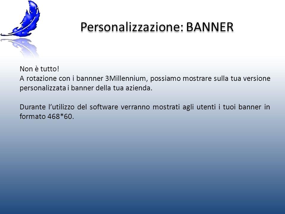 Personalizzazione: BANNER Non è tutto.