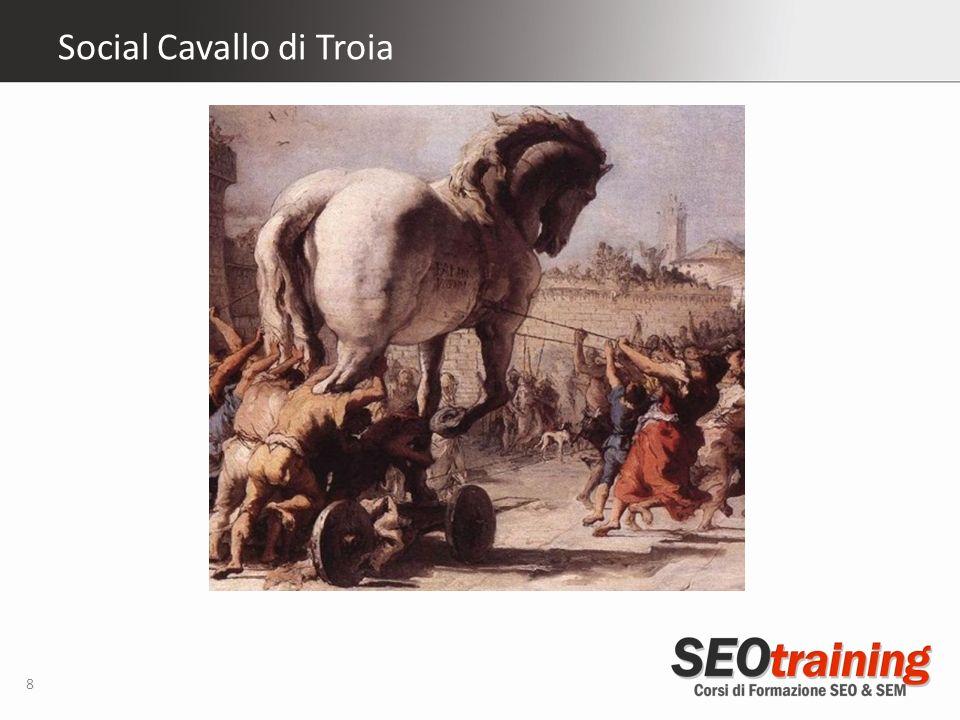 Social Cavallo di Troia 8