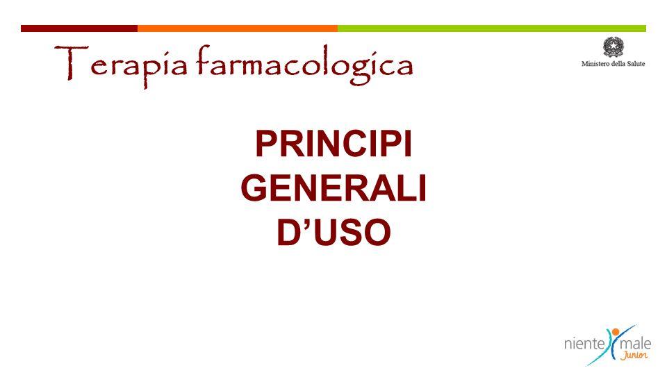PRINCIPI GENERALI DUSO Terapia farmacologica