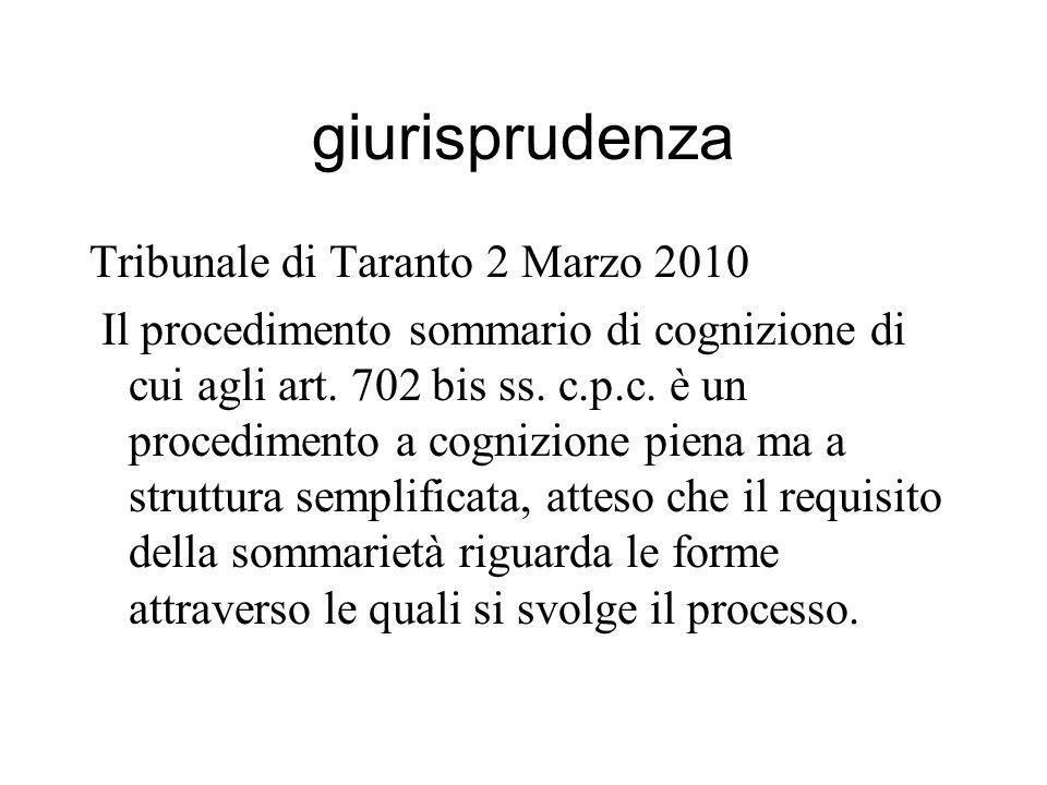giurisprudenza Tribunale di Taranto 2 Marzo 2010 Il procedimento sommario di cognizione di cui agli art.