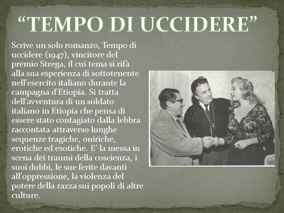 Scrive un solo romanzo, Tempo di uccidere (1947), vincitore del premio Strega, il cui tema si rifà alla sua esperienza di sottotenente nell'esercito i