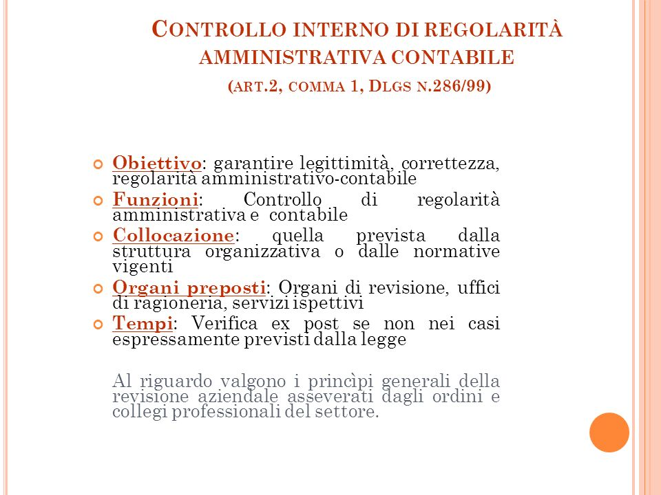 4 C ONTROLLO DI GESTIONE ( ART.5, COMMA 2, D LGS N.286/99 E ARTT.