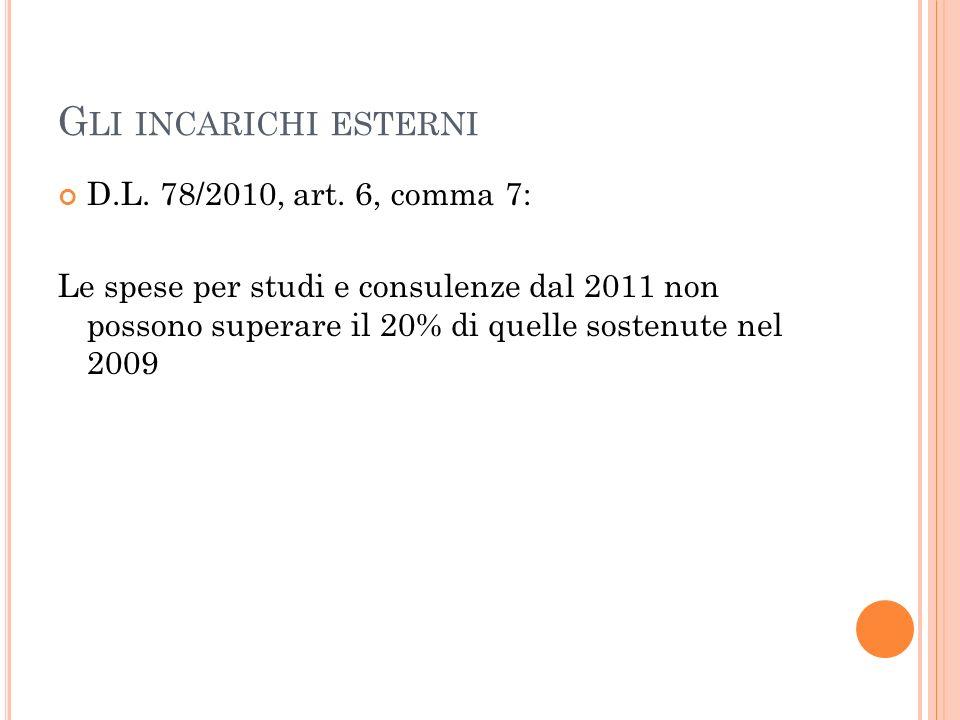 G LI INCARICHI ESTERNI D.L. 78/2010, art.