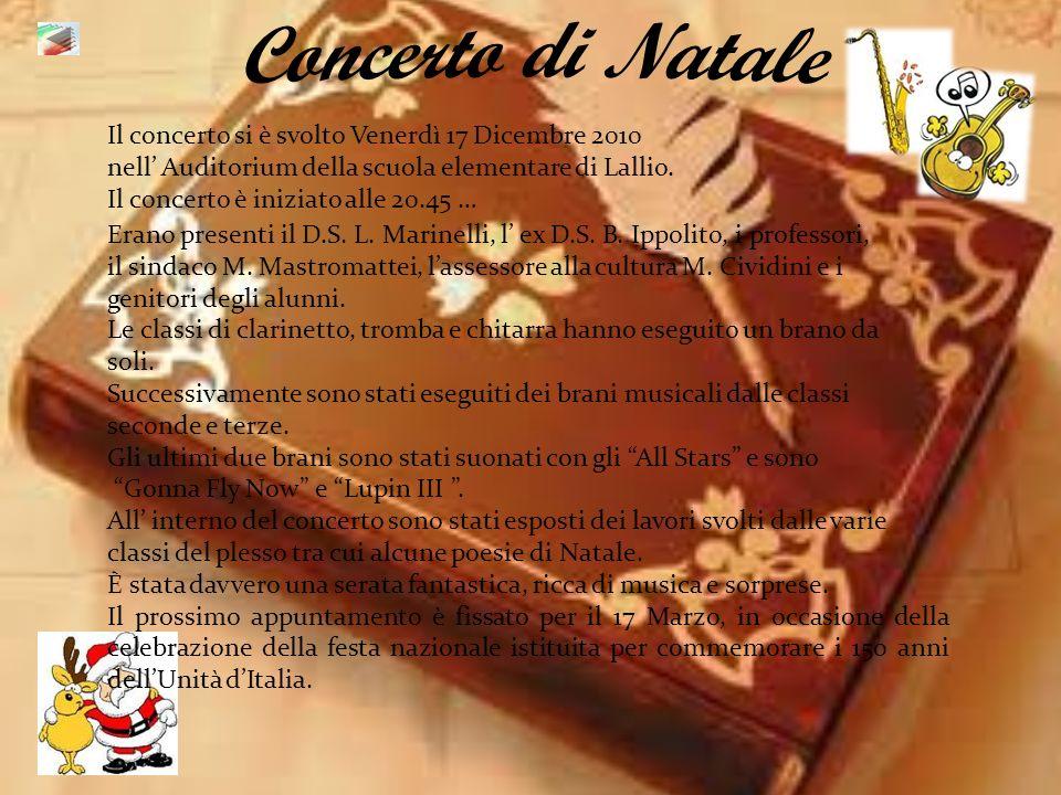 Erano presenti il D.S. L. Marinelli, l ex D.S. B. Ippolito, i professori, il sindaco M. Mastromattei, lassessore alla cultura M. Cividini e i genitori