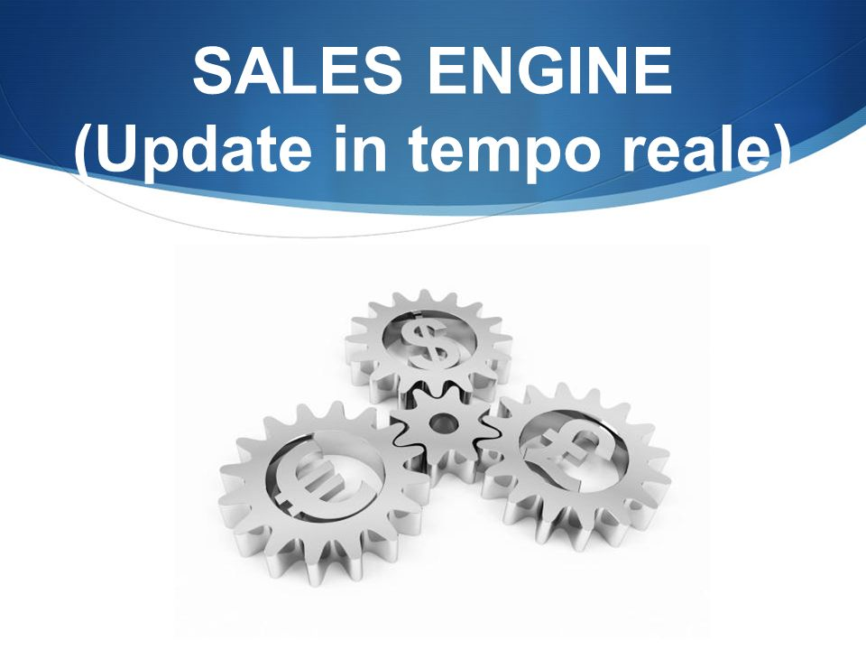 SALES ENGINE (Update in tempo reale)