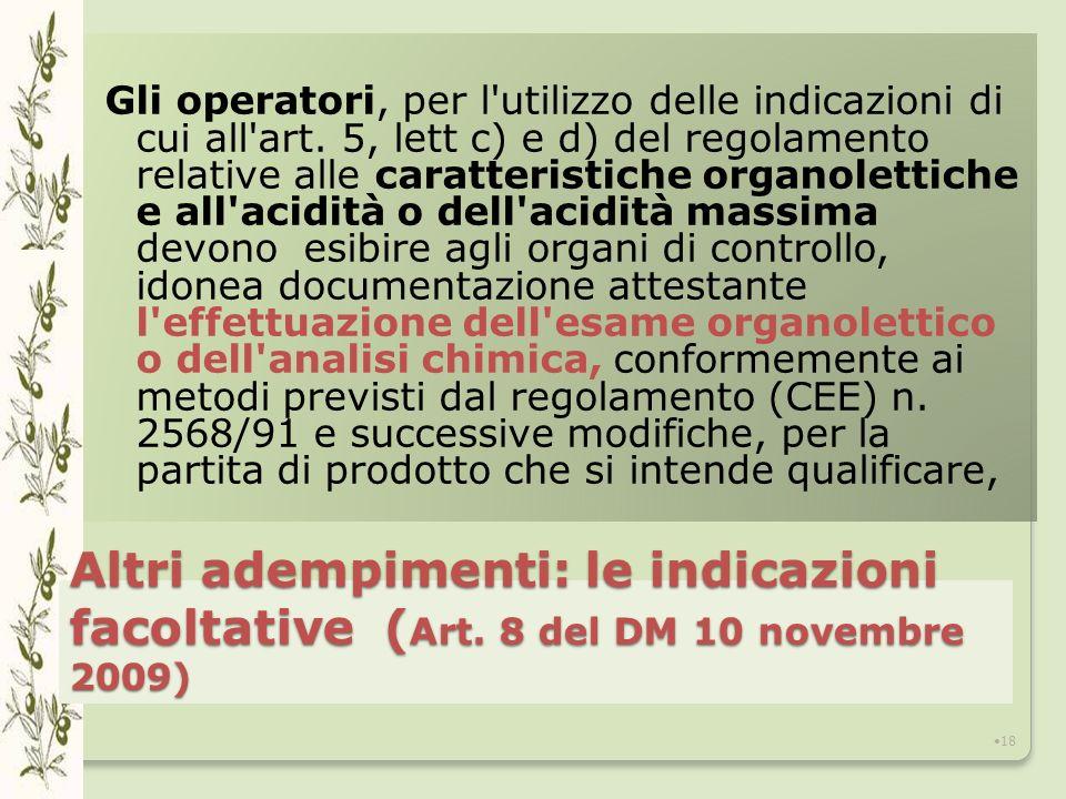 Altri adempimenti: le indicazioni facoltative ( Art.