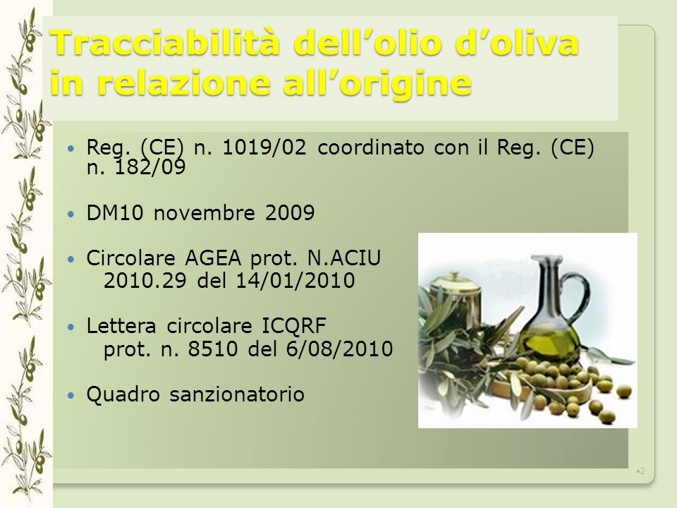 Tracciabilità dellolio doliva in relazione allorigine Reg.