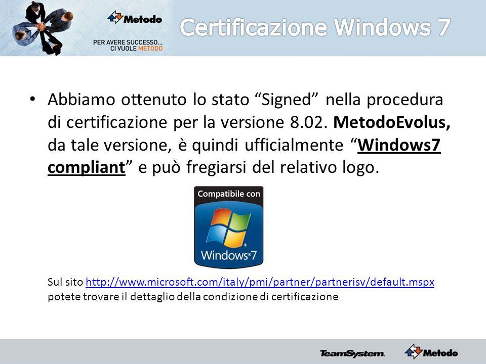 Abbiamo ottenuto lo stato Signed nella procedura di certificazione per la versione 8.02.