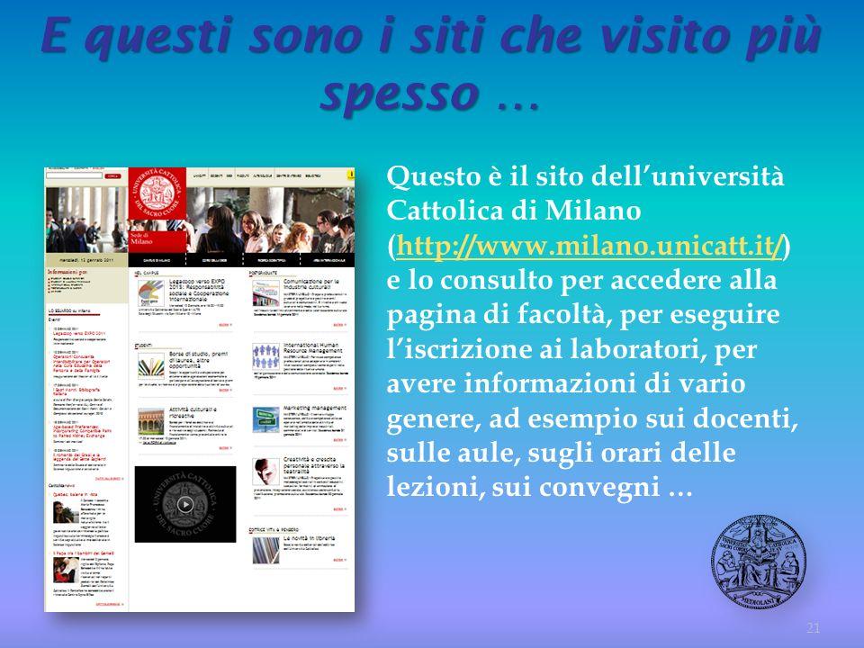 Questo è il sito delluniversità Cattolica di Milano (http://www.milano.unicatt.it/) e lo consulto per accedere alla pagina di facoltà, per eseguire li
