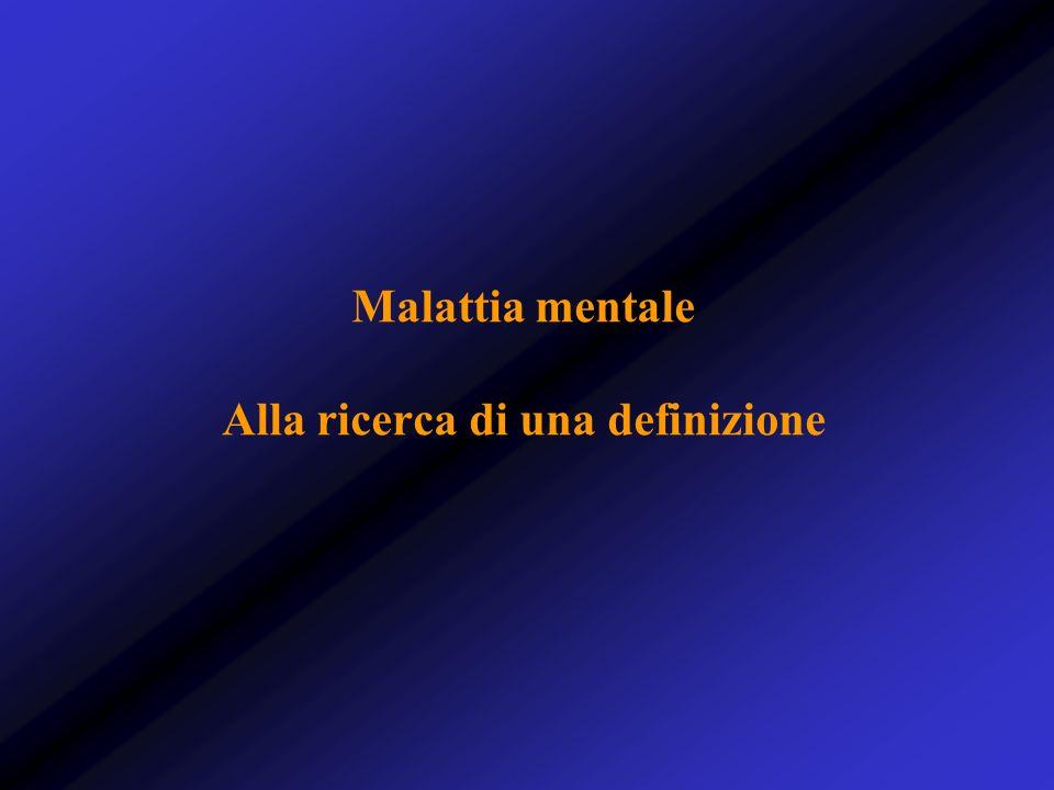 Malattia mentale Alla ricerca di una definizione