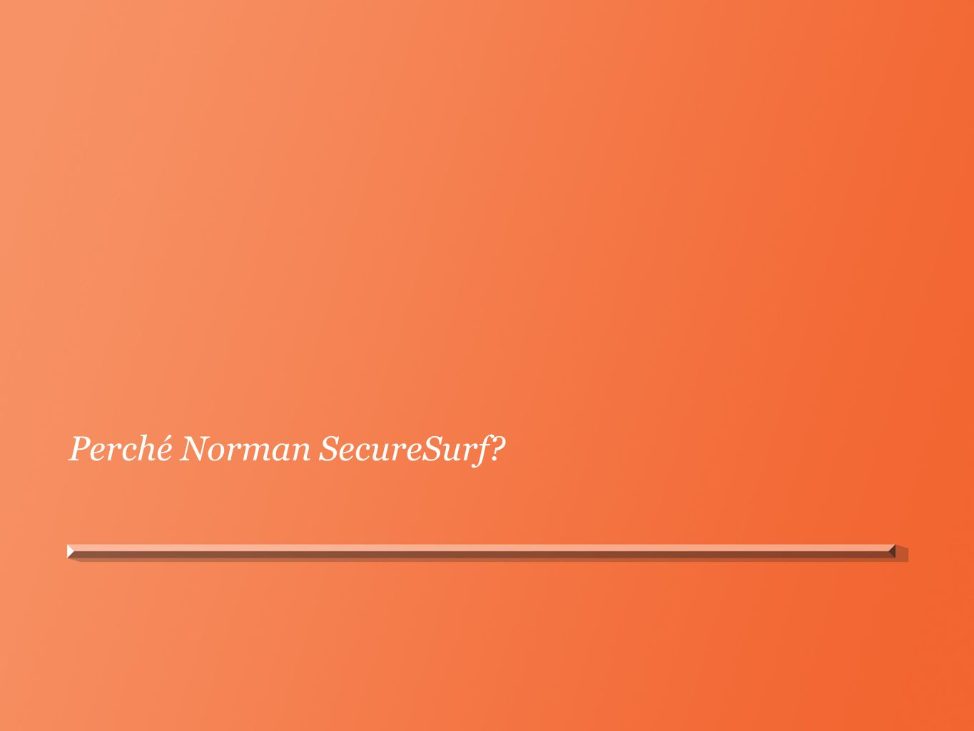 Perché Norman SecureSurf?