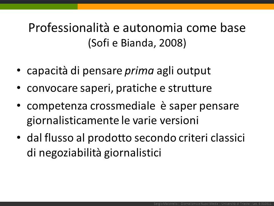 Nelle prossime lezioni: Sergio Maistrello | Giornalismo e Nuovi Media | Università di Trieste | Lez.