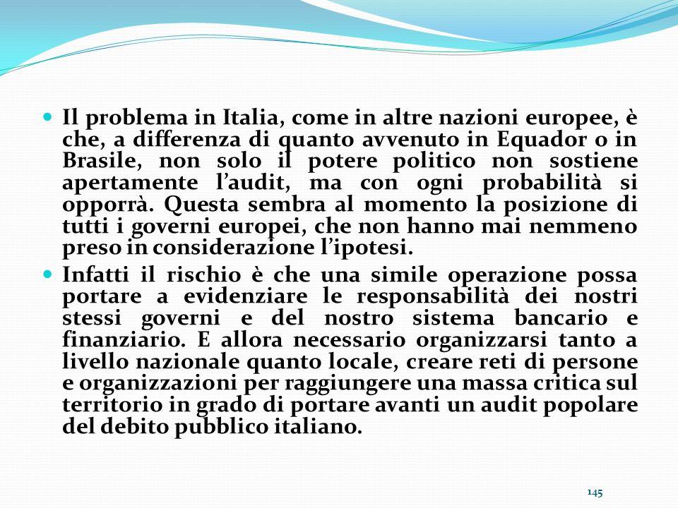 Il problema in Italia, come in altre nazioni europee, è che, a differenza di quanto avvenuto in Equador o in Brasile, non solo il potere politico non