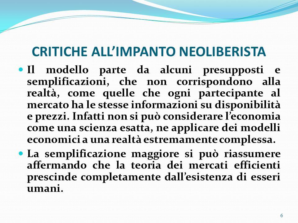 TUTTO E MERCE Il problema è che questo modello pretende di ricomprendere lintero sistema di produzione, distribuzione e consumo, fondandosi su pochi assunti di partenza.