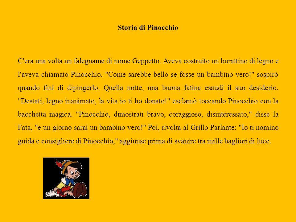 Storia di Pinocchio C era una volta un falegname di nome Geppetto.