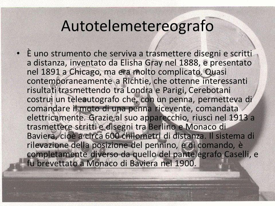 Autotelemetereografo È uno strumento che serviva a trasmettere disegni e scritti a distanza, inventato da Elisha Gray nel 1888, e presentato nel 1891 a Chicago, ma era molto complicato.
