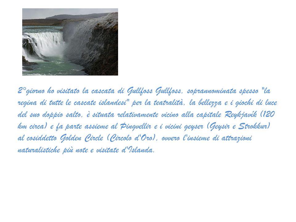 2°giorno ho visitato la cascata di Gullfoss Gullfoss, soprannominata spesso