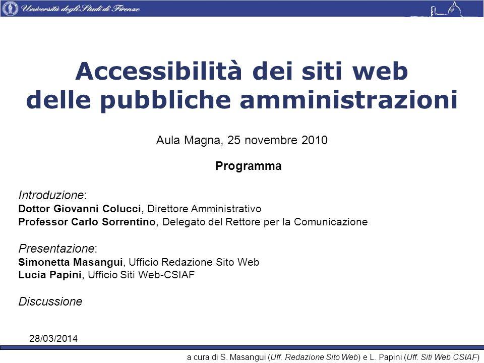 28/03/2014 a cura di S. Masangui (Uff. Redazione Sito Web) e L.