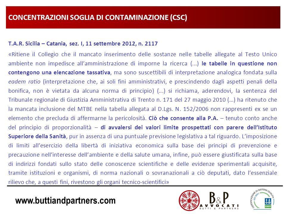 www.buttiandpartners.com CONCENTRAZIONI SOGLIA DI CONTAMINAZIONE (CSC) T.A.R. Sicilia – Catania, sez. I, 11 settembre 2012, n. 2117 «Ritiene il Colleg
