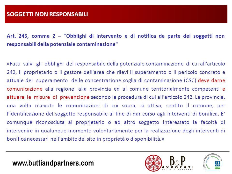 www.buttiandpartners.com SOGGETTI NON RESPONSABILI Art. 245, comma 2 –