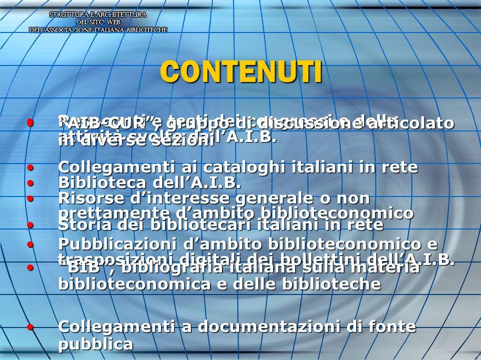 CONTENUTI Resoconti e testi dei congressi e delle attività svolte dallA.I.B.Resoconti e testi dei congressi e delle attività svolte dallA.I.B.