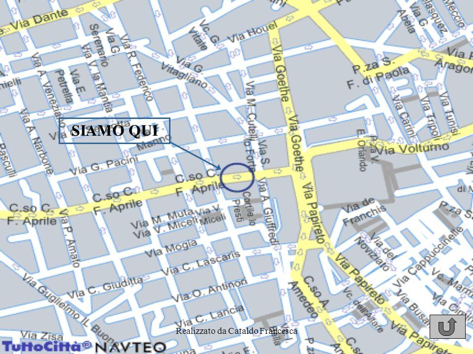Realizzato da Cataldo Francesca Dove siamo? Il Nostro sito è situato in corso Camillo Finocchiaro Aprile, 225 a Palermo Cliccare sullimmagine per ingr