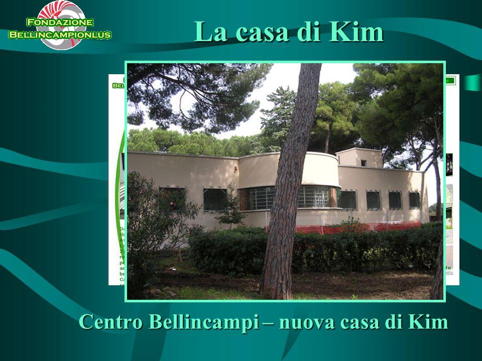 Centro Bellincampi – nuova casa di Kim La casa di Kim