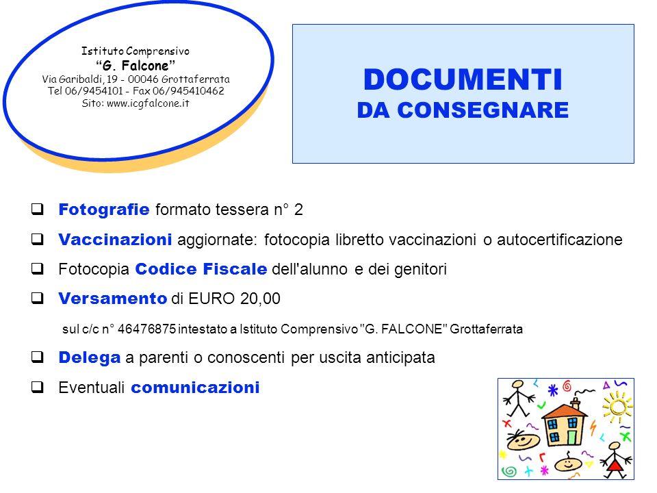 Istituto Comprensivo G. Falcone Via Garibaldi, 19 - 00046 Grottaferrata Tel 06/9454101 - Fax 06/945410462 Sito: www.icgfalcone.it Fotografie formato t