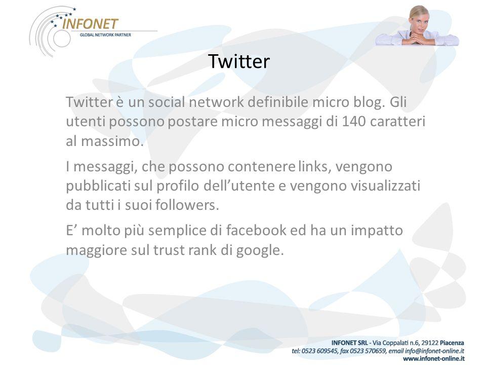 Twitter Twitter è un social network definibile micro blog.