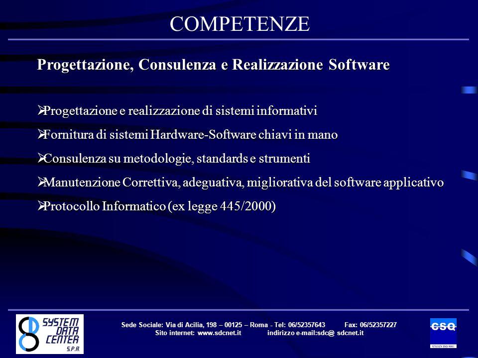 COMPETENZE Facility Management Gestione Operativa (occasionale, permanente) Gestione Operativa (occasionale, permanente) Gestione Sistemistica (occasionale, permanente) Gestione Sistemistica (occasionale, permanente) Servizio di Sicurezza Servizio di Sicurezza Sede Sociale: Via di Acilia, 198 – 00125 – Roma - Tel: 06/52357643 Fax: 06/52357227 Sito internet: www.sdcnet.it indirizzo e-mail:sdc@ sdcnet.it