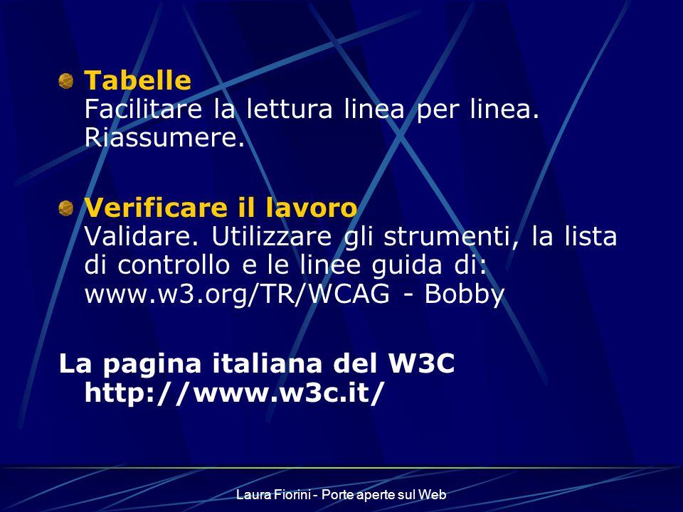 Laura Fiorini - Porte aperte sul Web Tabelle Facilitare la lettura linea per linea.