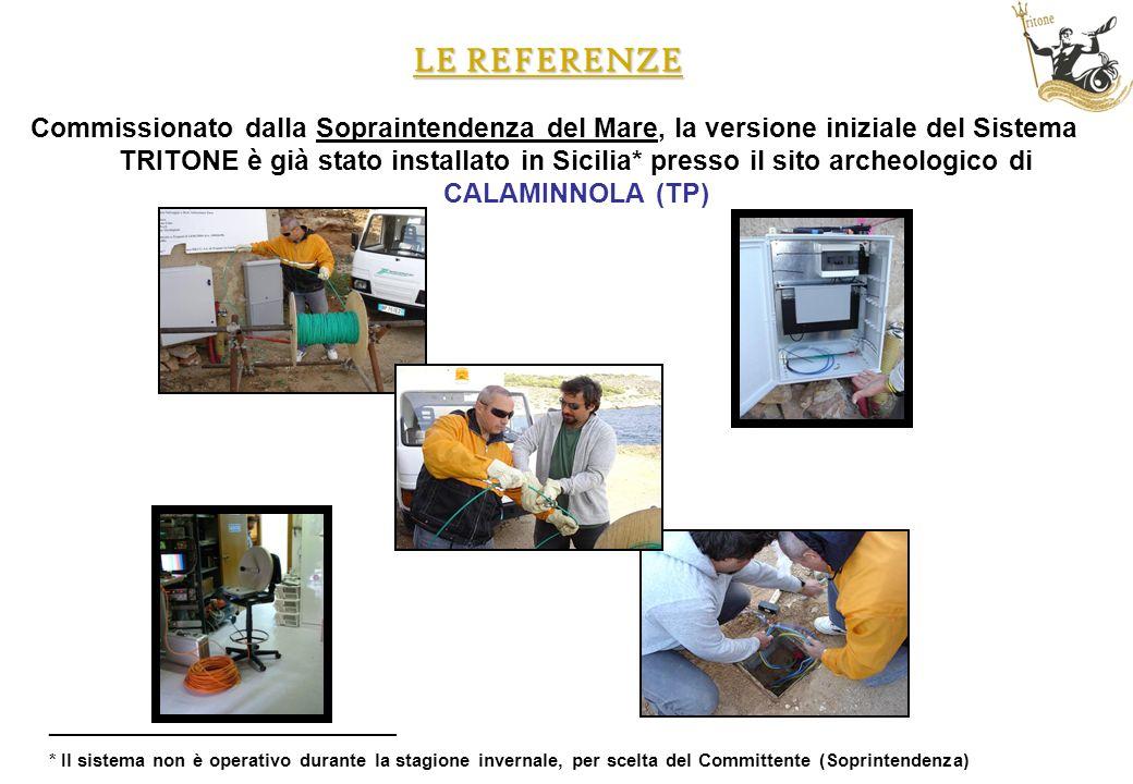 LE REFERENZE Commissionato dalla Sopraintendenza del Mare, la versione iniziale del Sistema TRITONE è già stato installato in Sicilia* presso il sito