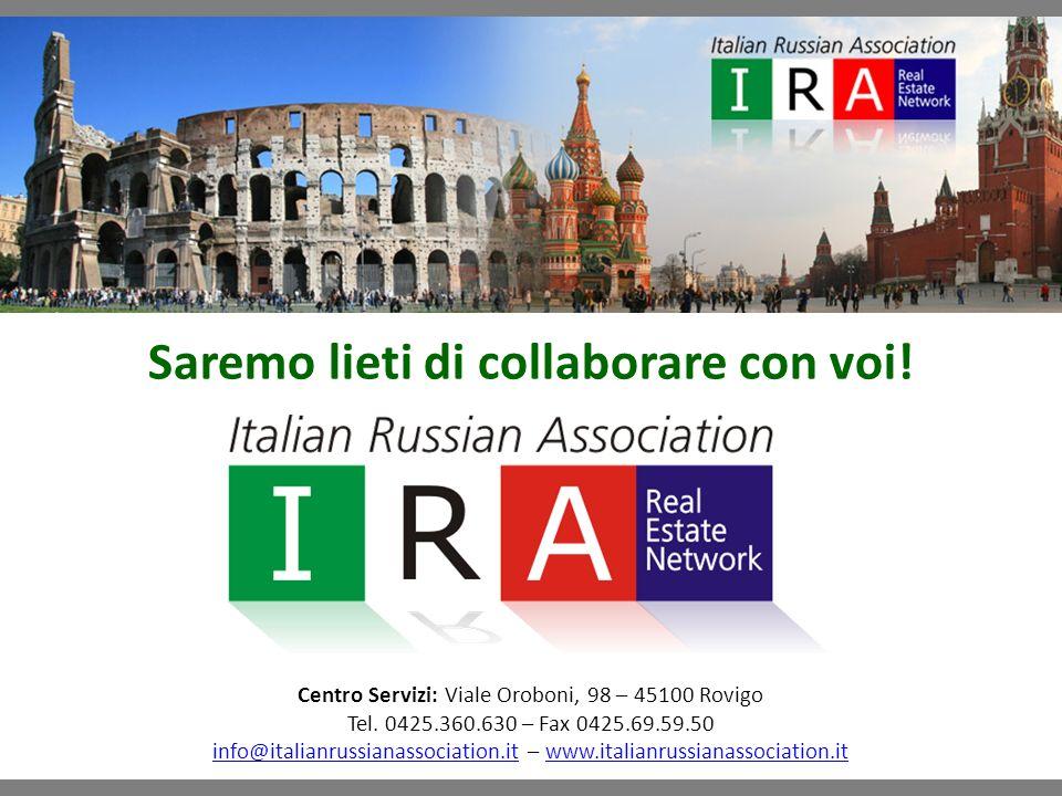 Saremo lieti di collaborare con voi. Centro Servizi: Viale Oroboni, 98 – 45100 Rovigo Tel.