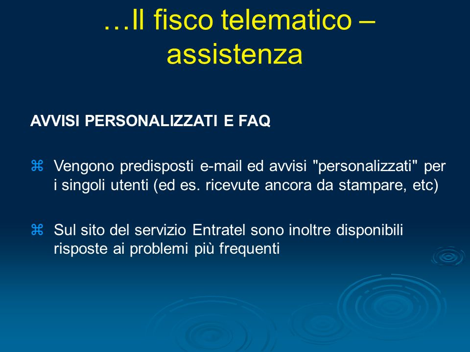 AVVISI PERSONALIZZATI E FAQ zVengono predisposti e-mail ed avvisi