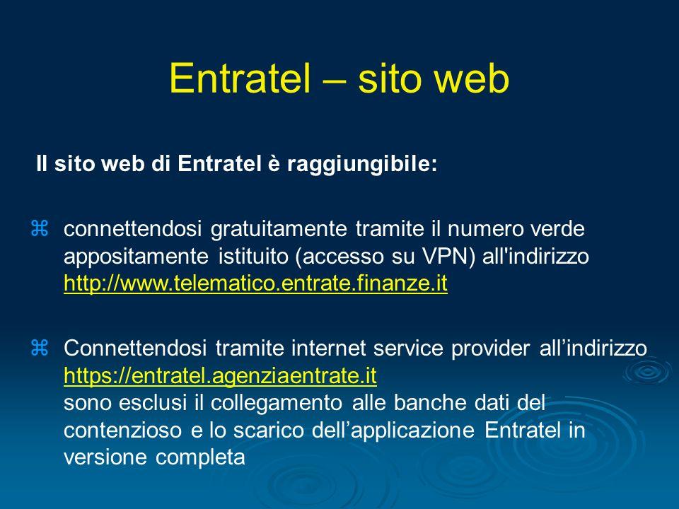Il sito web di Entratel è raggiungibile: zconnettendosi gratuitamente tramite il numero verde appositamente istituito (accesso su VPN) all'indirizzo h