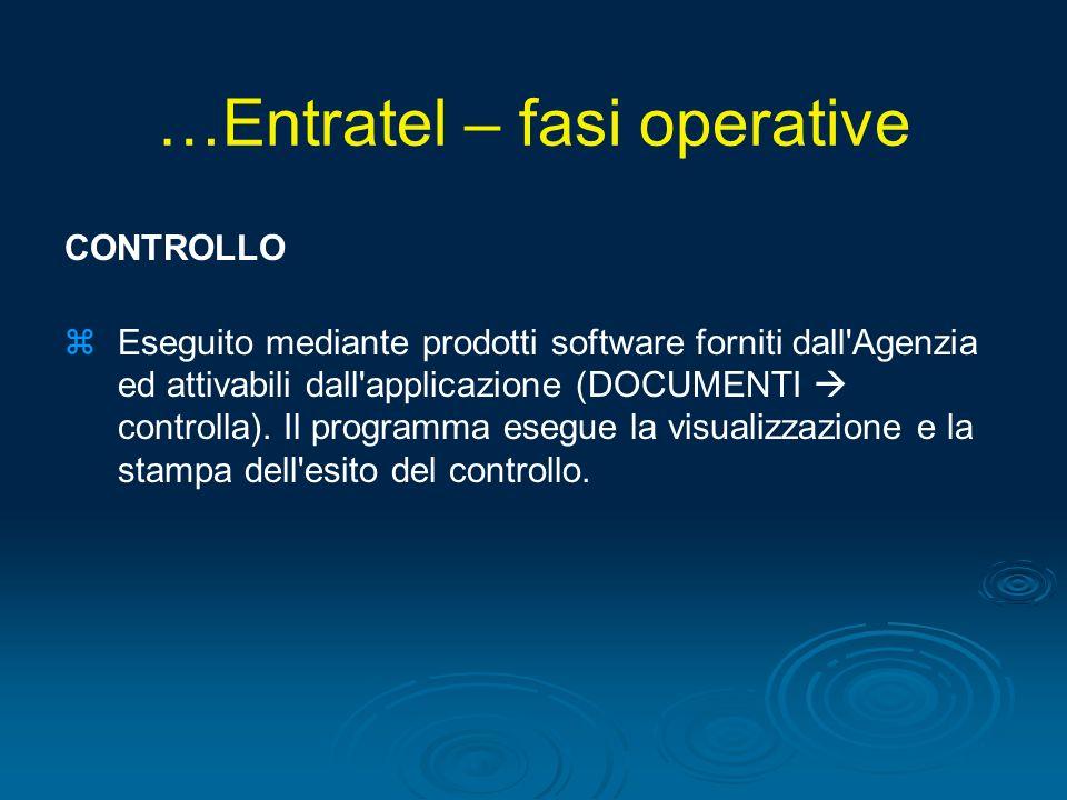 CONTROLLO zEseguito mediante prodotti software forniti dall'Agenzia ed attivabili dall'applicazione (DOCUMENTI controlla). Il programma esegue la visu